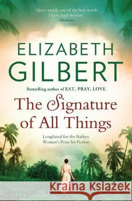 The Signature of All Things Elizabeth Gilbert   9781526626561