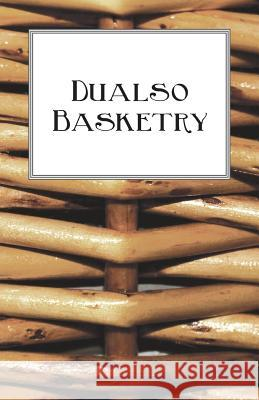 Dualso Basketry Anon 9781528700139