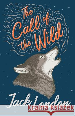 The Call of the Wild Jack London 9781528705660