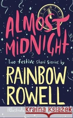 Almost Midnight: Two Festive Short Stories Rainbow Rowell Simini Blocker  9781529003772