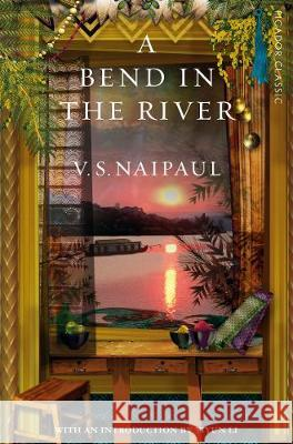 A Bend in the River V. S. Naipaul   9781529014099