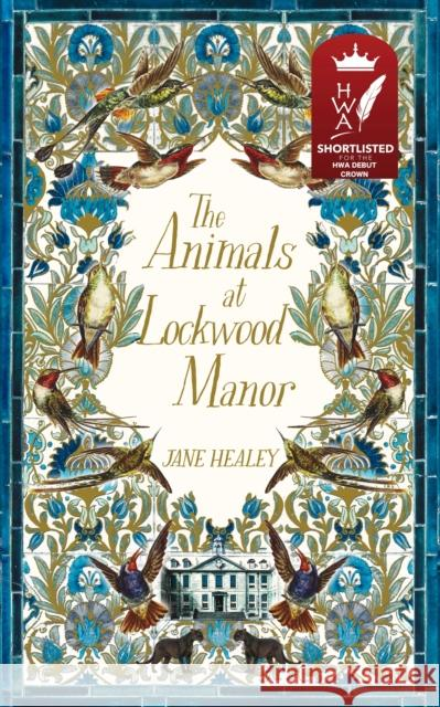 The Animals at Lockwood Manor JANE HEALEY 9781529014181