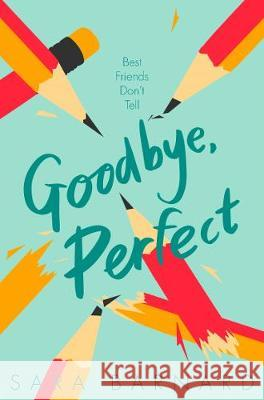 Goodbye, Perfect Sara Barnard   9781529037623