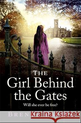 The Girl Behind the Gates Brenda Davies 9781529374544