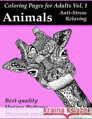 Coloring Pages for Adults: Animals: Anti-Stress and Mind Relaxing Package Osie Publishing 9781530208999