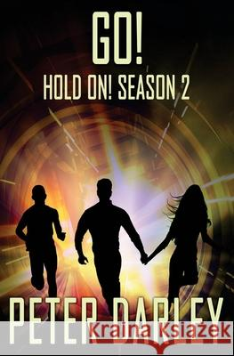 Go! - Hold On! Season 2 Peter Darley 9781530233175