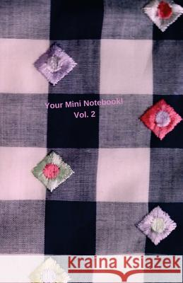 Your Mini Notebook! Vol. 2 Mary Hirose 9781530585724