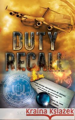 Duty Recall Scott Meehan Alma Iannicelli 9781530612543 Createspace Independent Publishing Platform