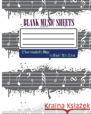 Blank Music Sheet: Music Manuscript Paper / Staff Paper / Musicians Notebook: 12 Stave 104 Pages (Staff Paper, Music Manuscript Paper) T. Michelle 9781530989362