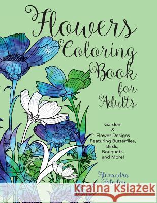 Garden Flowers Coloring Book Alexandra Holodny Ksiazki Krainaksiazekpl