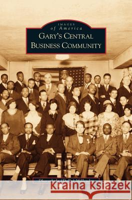 Gary's Central Business Community Dharathula H. Millender 9781531614829 Arcadia Library Editions
