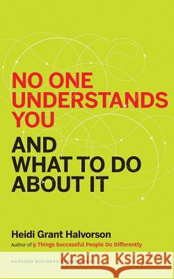 No One Understands You and What to Do about It - audiobook Heidi Halvorson Eliza Foss 9781531836153