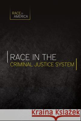 Race in the Criminal Justice System Alexis Burling 9781532110368 Essential Library