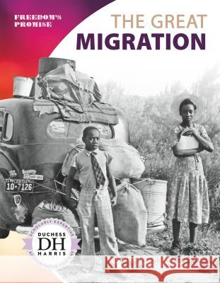 The Great Migration Duchess Harris Kate Conley 9781532118746