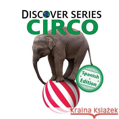 Circo Xist Publishing 9781532403859