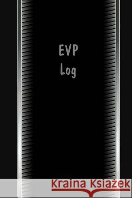 EVP Log Wm Journals Parker Moon 9781532858727