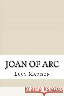 Joan of Arc Lucy Foster Madison 9781532924026