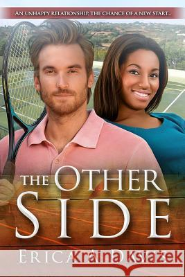 The Other Side: A Pregnancy Billionaire Sports Bwwm Romance Erica a. Davis 9781532995859 Createspace Independent Publishing Platform