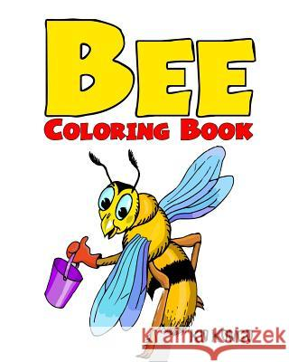 Bee Coloring Book Kid Kongo 9781533014849 Createspace Independent Publishing Platform