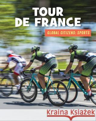 Tour de France Adam Hellebuyck Laura Deimel 9781534147522