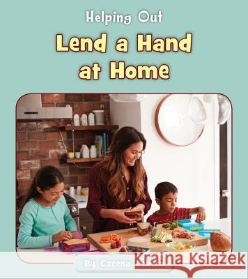 Lend a Hand at Home Czeena Devera 9781534149755