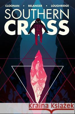 Southern Cross, Volume 2 Becky Cloonan Andy Belanger Lee Loughridge 9781534300439 Image Comics