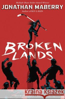 Broken Lands Jonathan Maberry 9781534406377
