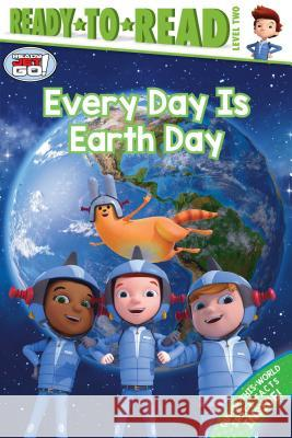 Every Day Is Earth Day Jordan D. Brown 9781534457225