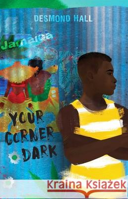 Your Corner Dark Desmond Hall 9781534460713