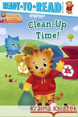Clean-Up Time! Patty Michaels Jason Fruchter 9781534479869
