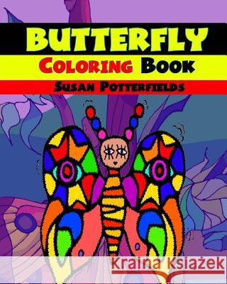 Butterfly Coloring Book Susan Potterfields 9781534818217