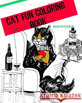 Cat Fun Coloring Book Susan Potterfields 9781534843134