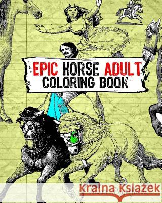 Epic Horse Adult Coloring Book Susan Potterfields 9781534861503