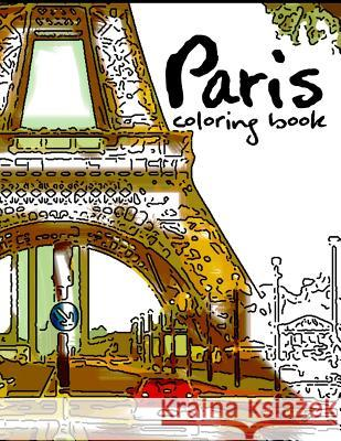 Paris Coloring Book: Stress Relieving Patterns Geo Publisher 9781534897861
