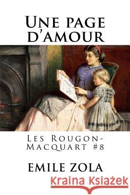 Une Page D?amour: Les Rougon-Macquart #8 Emile Zola Hollybooks 9781535049368