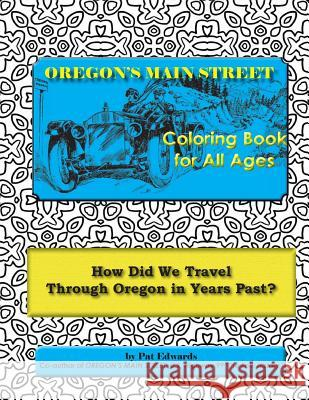 Oregon's Main Street Coloring Book for All Ages Pat Edwards 9781535190244