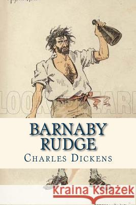Barnaby Rudge Charles Dickens Ravell 9781535355742 Createspace Independent Publishing Platform
