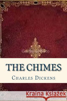 The Chimes Charles Dickens Ravell 9781535362535 Createspace Independent Publishing Platform