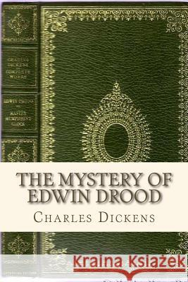 The Mystery of Edwin Drood Charles Dickens Ravell 9781535366014 Createspace Independent Publishing Platform