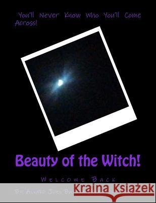 Beauty of the Witch Alvaro Joel Bayona 9781535472265