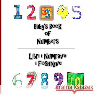 Baby's Book of Numbers/ Libri I Numrave I Foshnjeve Taylor Davis-Hornibrook 9781535508445