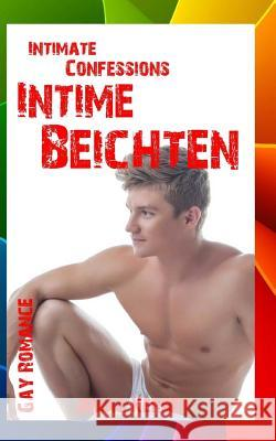 Intimate Confessions - Intime Beichten (Gay Romance) Jonas Kerber 9781535556842