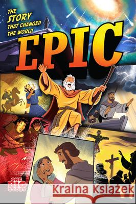 Epic: The Story That Changed the World B&h Kids Editorial 9781535938129
