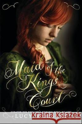 Maid of the King's Court Lucy Worsley 9781536200287