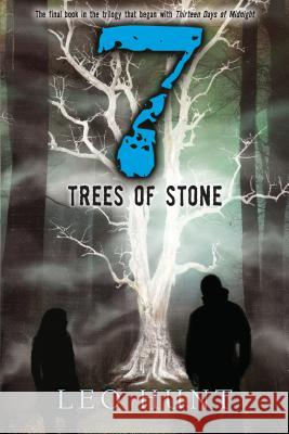 Seven Trees of Stone Leo Hunt 9781536203738 Candlewick Press (MA)