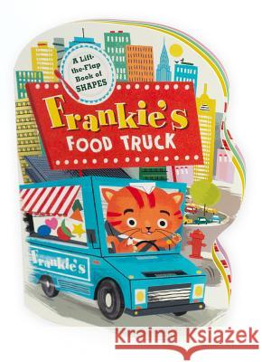 Frankie's Food Truck Educational Insights                     Lucia Gaggiotti 9781536206876