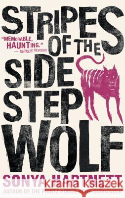 Stripes of the Sidestep Wolf Sonya Hartnett 9781536208825