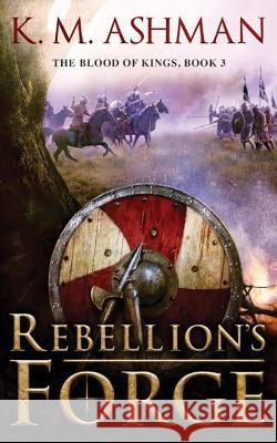 Rebellion's Forge - audiobook K. M. Ashman 9781536609370