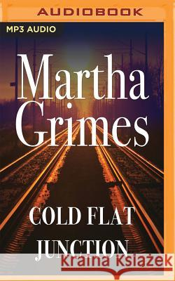 Cold Flat Junction - audiobook Martha Grimes Robin Miles 9781536627176