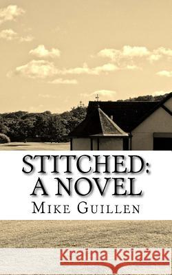 Stitched Mike Guillen 9781536823349